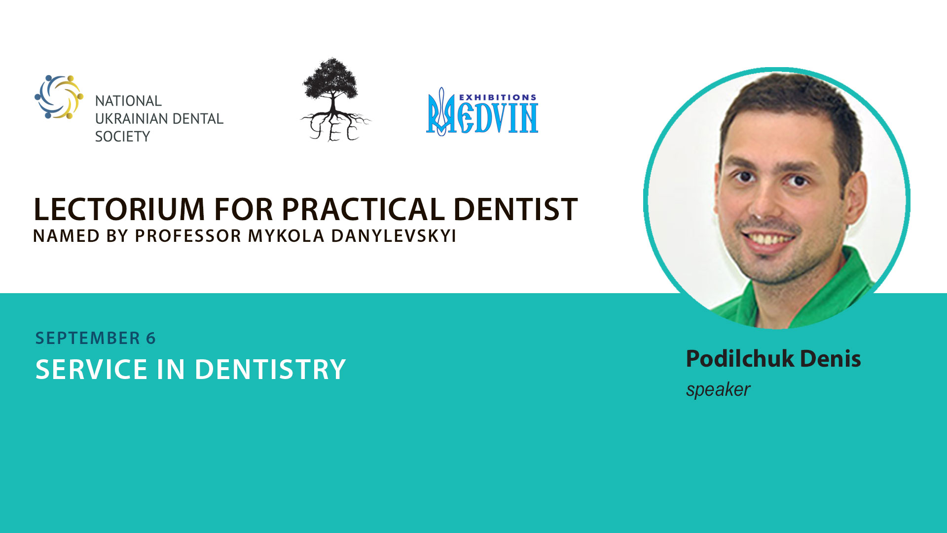 Training for service in dentistry from Denis Podilchuk