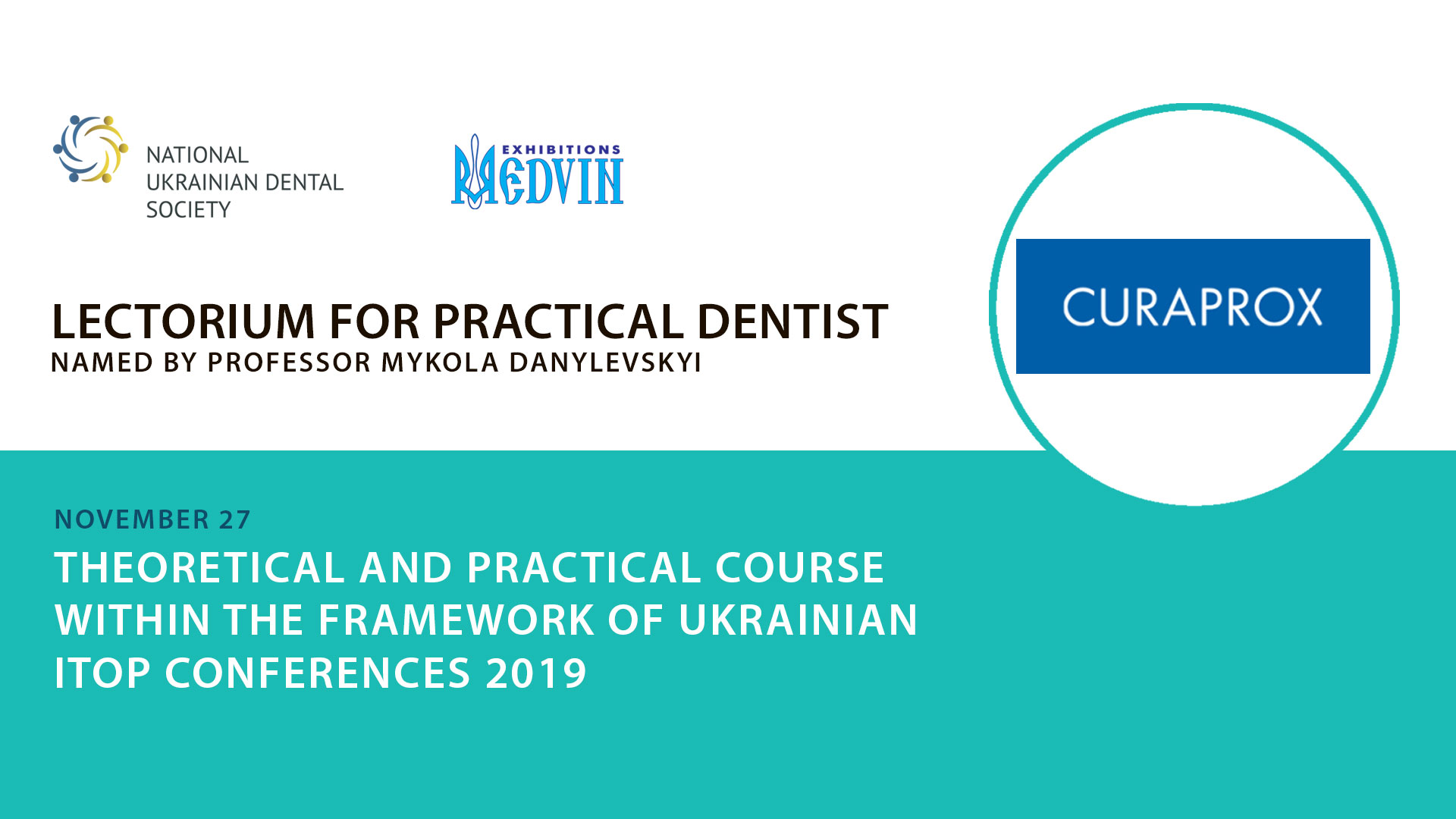 Theoretical and practical course within the framework of Ukrainian iTOP Conferences 2019 (Kuraprox Ukraine)
