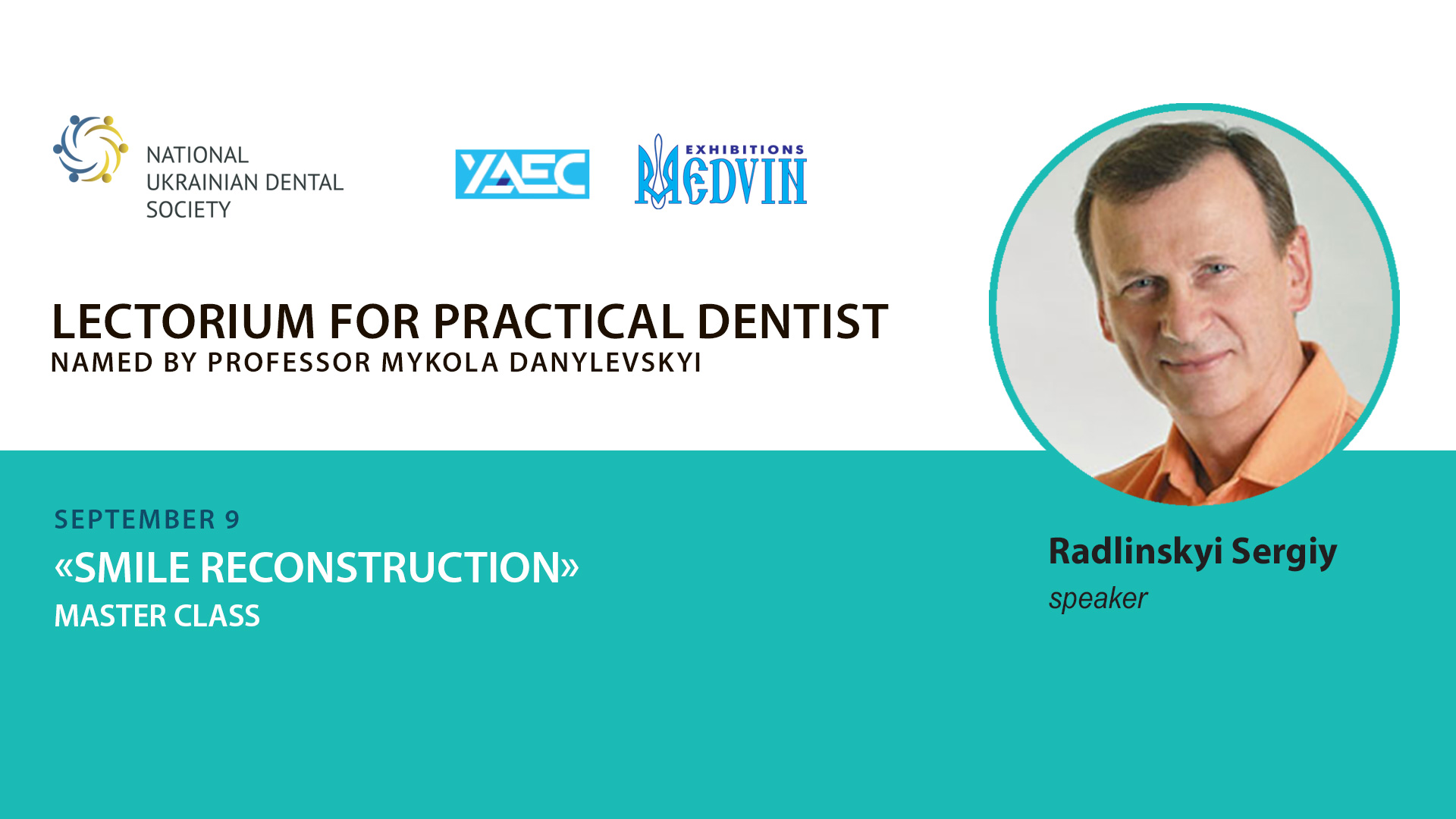 "Master-class by Sergiy Radlinskyi ""Tooth renewal  in occlusion"""